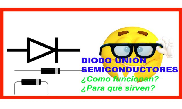 Diodo unión Semiconductores