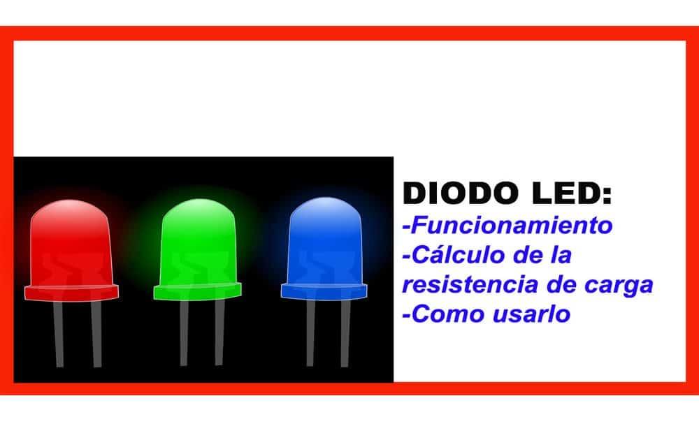 Diodo Led Funcionamiento y como se usa