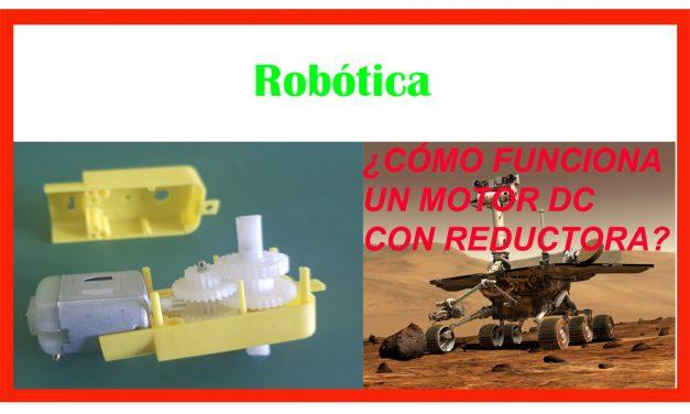 Motor DC con reductora usado en robótica.
