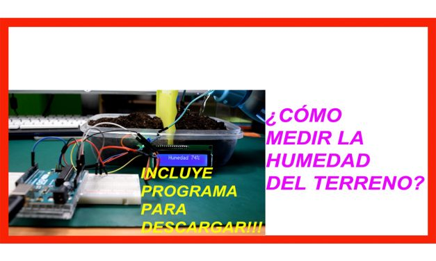 Higrometro, como medir humedad de suelo con Arduino