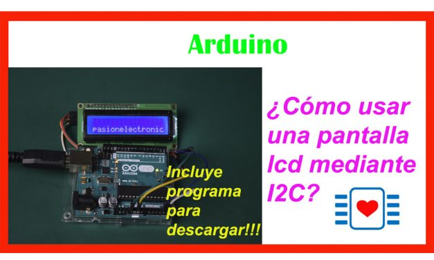 Pantalla LCD 1602 mediante I2C